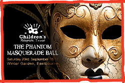 The Children's Respite Trust's charity Ball - the Phantom Masquerade is to be held at the Winter Garden in Eastbourne in East Sussex